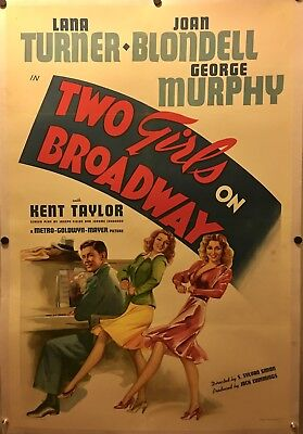 TWO GIRLS ON BROADWAY linen 1sh '40 Lana Turner, Joan Blondell & George Murphy