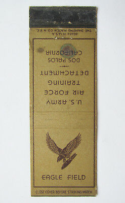 Eagle Field - Dos Palos, California US Army Air Force Military Matchbook Cover