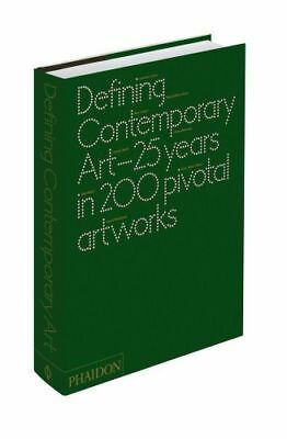 NEW Defining Contemporary Art By Daniel Birnbaum Hardcover Free Shipping