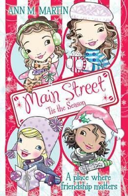 NEW 'Tis the Season : Main Street  By Ann M. Martin Paperback Free Shipping