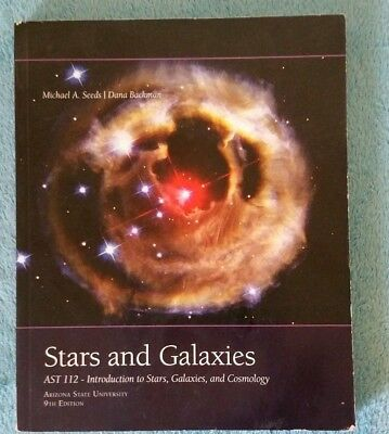 Stars and Galaxies: AST 112 - Introduction to Stars, Galaxies and Cosmology 9th