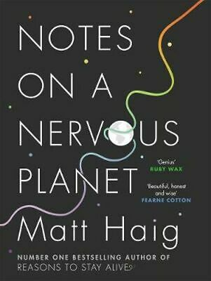 NEW Notes on a Nervous Planet By Matt Haig Hardcover Free Shipping