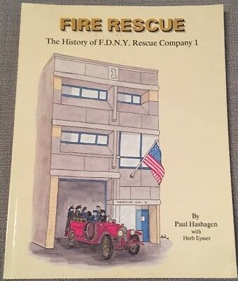 Fire Rescue The History Of F.D.N.Y Rescue Co 1.  1989 Book Paul Hashagen