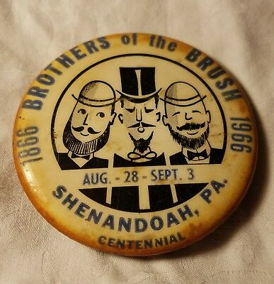 Vintage Shenandoah Pa Centennial Brothers Of The Brush Pin Button Frackville