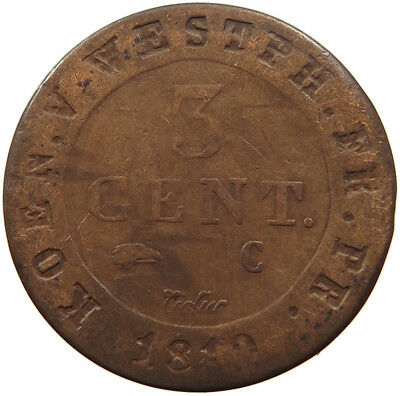GERMAN STATES 3 CENTIMES 1810 C WESTFALEN   #pq 453