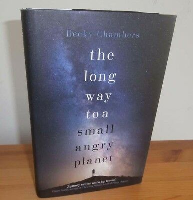 Becky Chambers - the long way to a small angry planet - First UK Edition RARE