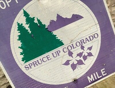 "Retired Colorado DOT highway sign, ""Spruce Up Colorado"" Nice Regional sign III"