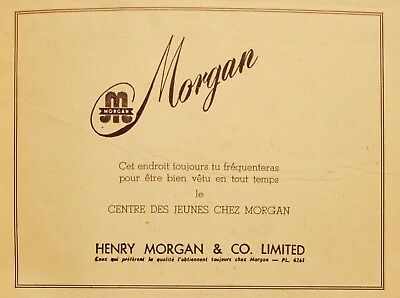 Morgan - Henry Morgan Store Ad - Vintage 1940's French Advertising - Montreal