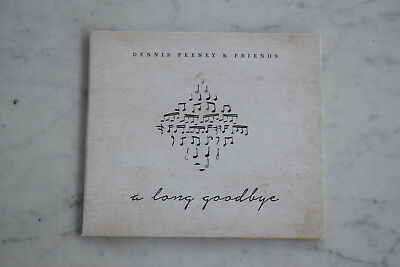 Dennis Feeney and Friends- A Long Goodbye