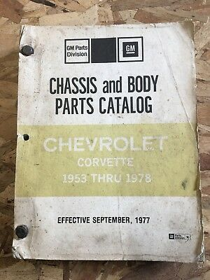 Chevrolet Corvette 1953 Thru 1978 Chassis And Body Parts Catalog