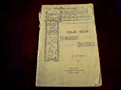 Antique~Old Si's Humorous Sketches by Sam Small,1890~First~RARE Dialect