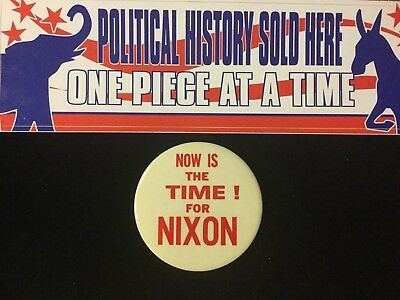 Now Is The Time For Nixon 3 Inch Button
