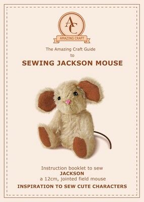 Mohair Sewing Jackson Mouse Teddy Bear Pattern & 14 page instruction booklet