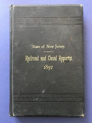 Railroad and Canal Reports State of New Jersey 1897