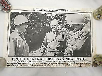 ILLUSTRATED CURRENT NEWS 8/25/1944 Gen. Patton. Bradley & Hodges NEW PISTOL