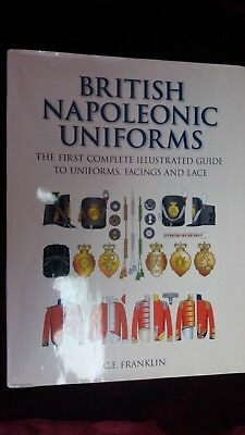 British Napoleonic Uniforms by CE Franklin signed by author