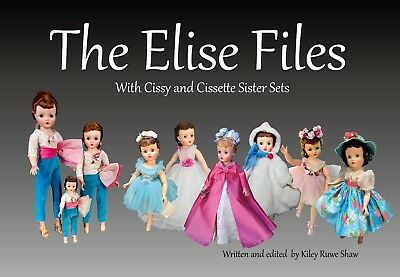 ELISE FILES~NEW Reference Book! Cissy, Elise and Cissette Shadow Sets also