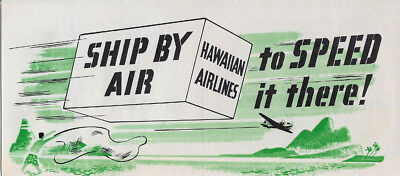 1953 Hawaiian Airlines Ship By Air Cargo Service Advertising Brochure