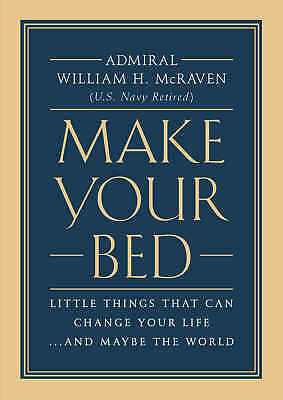 Make Your Bed - Mcraven william h