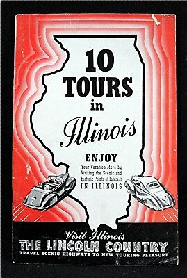 1940 Illinois 10 Tours Lincoln Country Old Vacation Booklet Springfield Ill