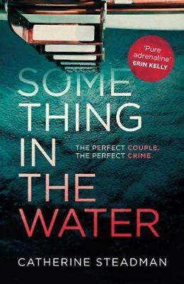 Something in the Water | Catherine Steadman