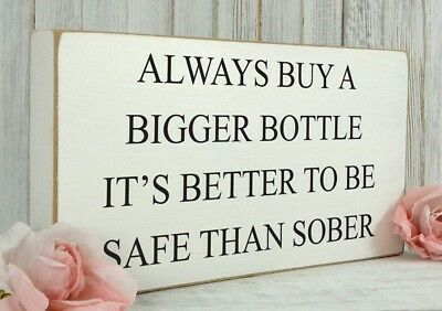 Vintage Wooden Funny Alcohol Wine Shabby & Chic Rustic Plaque Sign Gift 06