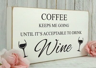 Vintage Wooden Funny Alcohol Wine Coffee Shabby & Chic Rustic Plaque Sign