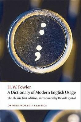 NEW A Dictionary of Modern English Usage By H. W. Fowler Paperback Free Shipping