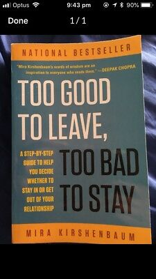 Too Good To Leave To Bad To Stay - Book