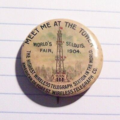 "1904 St.Louis World Fair Celluloid Pinback Button,""Meet Me At The Tower"""