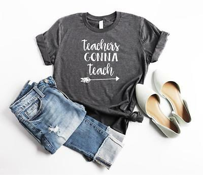 Custom Soft Bella Canvas Gray Unisex Teacher Gonna Teach Shirt Siser HTV