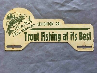 Old Kriss Pines Trout Hatchery Lehighton Pennsylvania License Plate Fish Topper