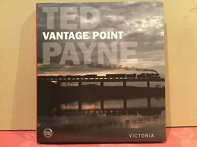 Vantage Point Victoria By Ted Payne. Train Hobby Publication. Hard Cover.