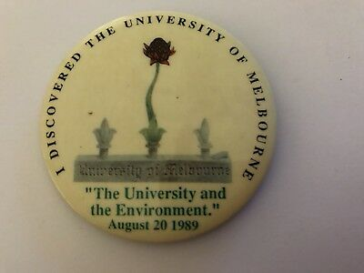 Melbourne University -'The University And The Environment' 20/08/89Vintage Badge