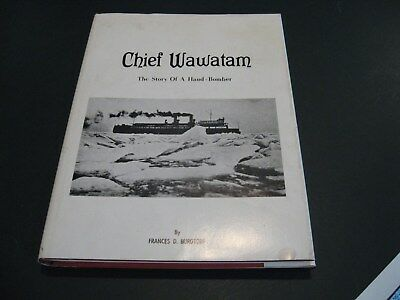 "Great Lakes Book ""CHIEF WAWATAM - The Story of a Hand-Bomber"" Burgtorf  SCARCE!"