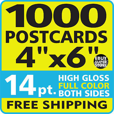 1000 Custom Postcards 4 x 6 Full Color 14 pt. High-Gloss - FREE SHIPPING