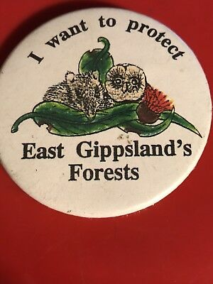 I want to protect East  Gippsland Forests Badge