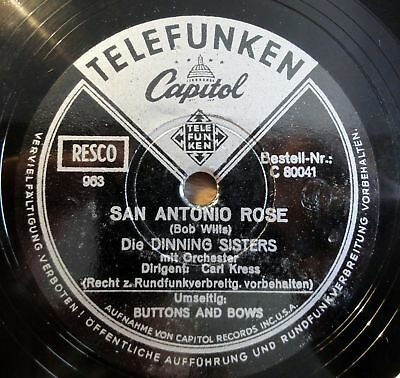 "Dinning Sisters - San Antonio Rose - Buttons and Bows  10"" 78 RPM"