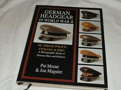 """German Headgear of WW2, SS, NSDAP, Police, Civilian & Misc"" by Pat Morgan"