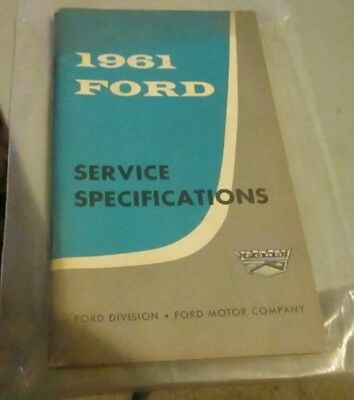 1961 Ford Service Specifications Excellent Condition