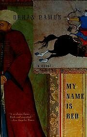 My Name Is Red by Orhan Pamuk (2002, Paperback)