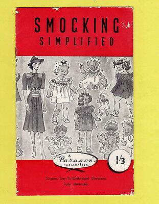 Vintage SMOCKING SIMPLIFIED by Paragon ~ 8 Patterns, History & Stitches c1940s