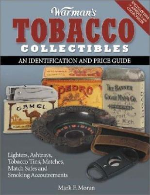 Warman's Tobacco Collectibles: An Identification and Price Guide-ExLibrary