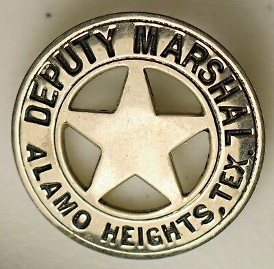 Obsolete Antique Deputy Marshal Badge for Alamo Heights, Texas Police Star