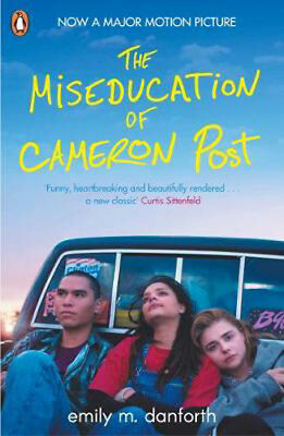 The Miseducation of Cameron Post | Emily Danforth