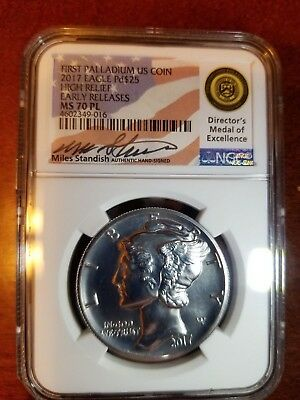 2017 $25 Palladium Eagle NGC MS70 PL Early Release Standish sign pop15 (not 2018