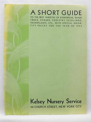 A SHORT GUIDE 1933 COLOR Catalog Kelsey Nursery Services NY, NY