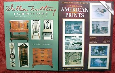 Collector Guide to Wallace Nutting Pictures & American Prints Michael Ivankovich