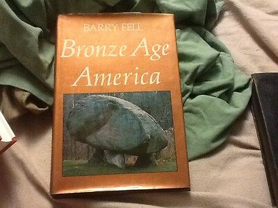 Bronze-Age America by Barry Fell (1982, HCDJ); epigraphy, pre-Columbian