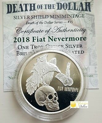 2018 1 oz Silver Shield Round - MiniMintage Fiat Nevermore